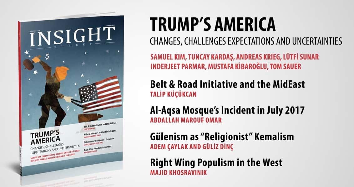 Insight Turkey Dergisinin Son Sayısı Trump Dosyasıyla Yayında!