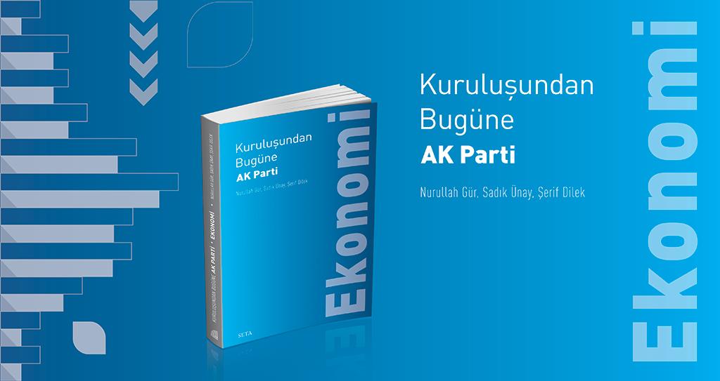 Kitap | Kuruluşundan Bugüne AK Parti: Ekonomi