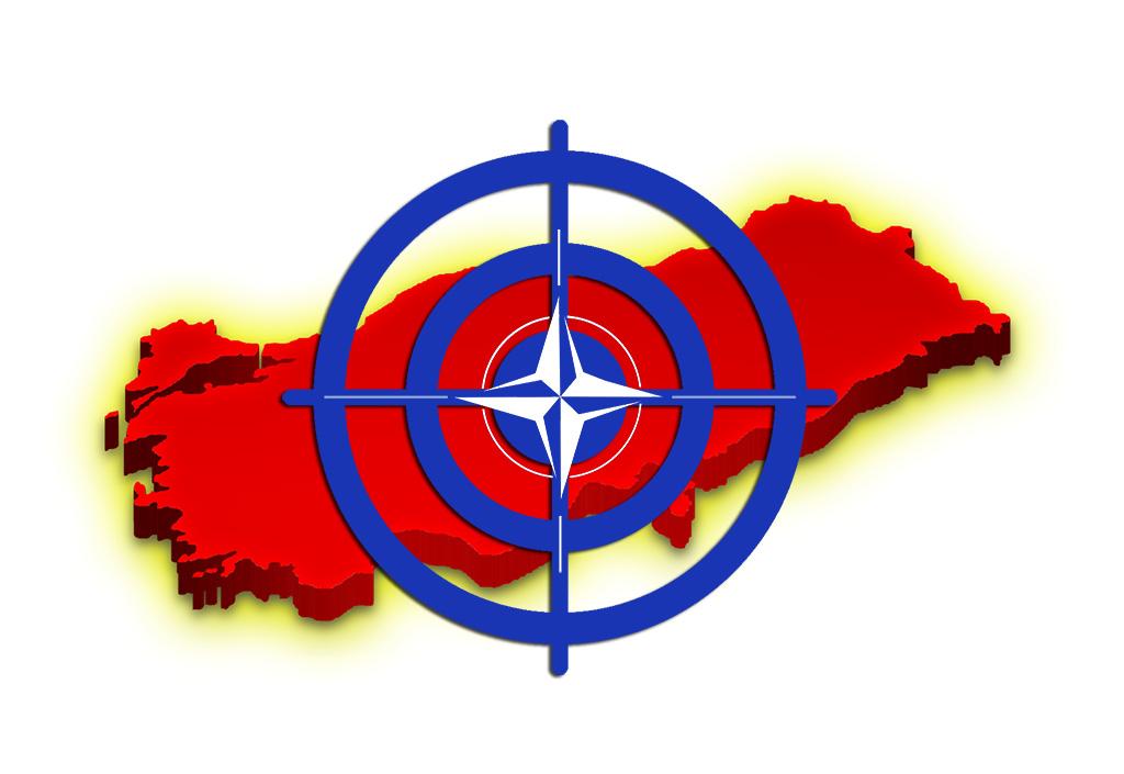 Türkiye NATO'nun Hedefinde