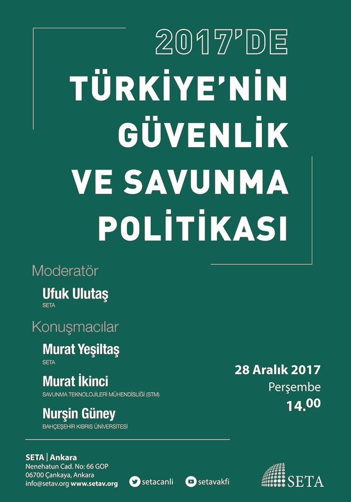 Panel: 2017'de Türkiye'nin Güvenlik ve Savunma Politikası