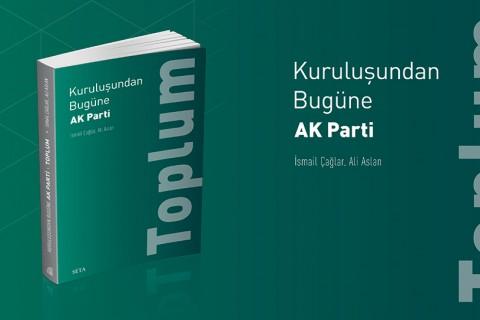 Kitap | Kuruluşundan Bugüne AK Parti: Toplum
