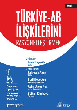 Panel: Türkiye-AB İlişkilerini Rasyonelleştirmek
