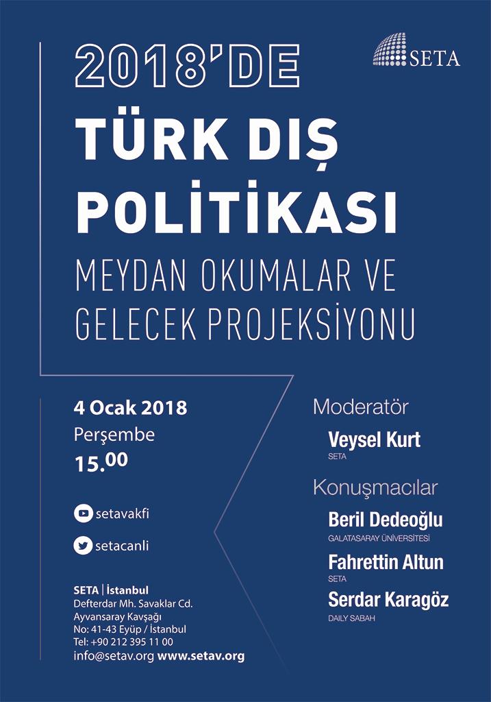 Panel | 2018'de Türk Dış Politikası: Meydan Okumalar ve Gelecek Projeksiyonu