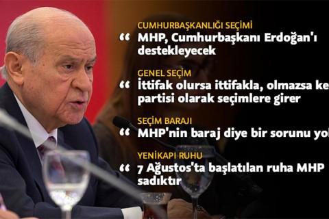 MHP Genel Başkanı Devlet Bahçeli'nin Siyasi İttifak açıklamalarından notlar