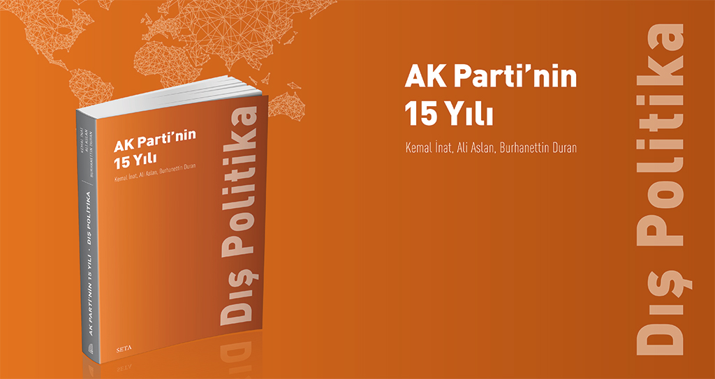 Kitap | AK Parti'nin 15 Yılı: Dış Politika