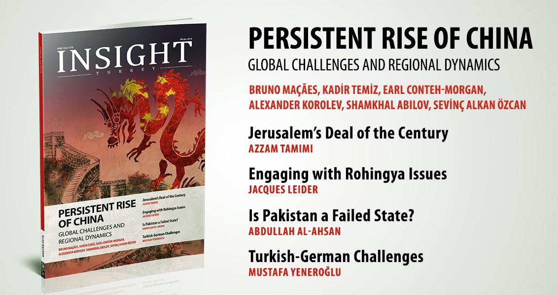 """Insight Turkey Dergisi """"Çin'in Israrcı Yükselişi"""""""