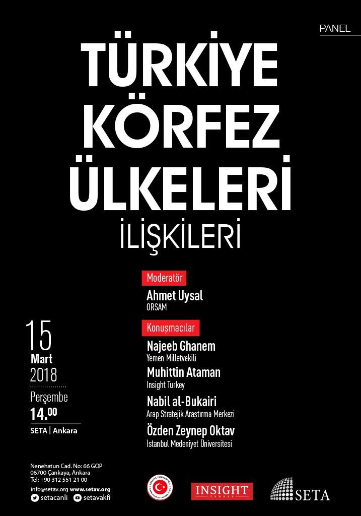 Panel: Türkiye ve Körfez Ülkeleri İlişkileri