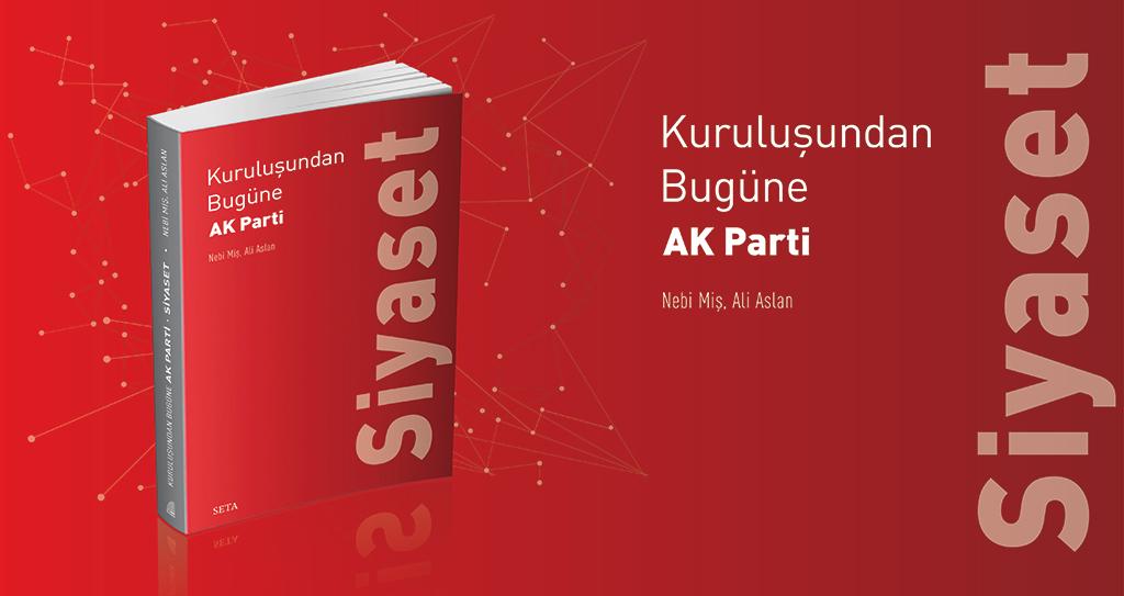 Kitap | Kuruluşundan Bugüne AK Parti: Siyaset