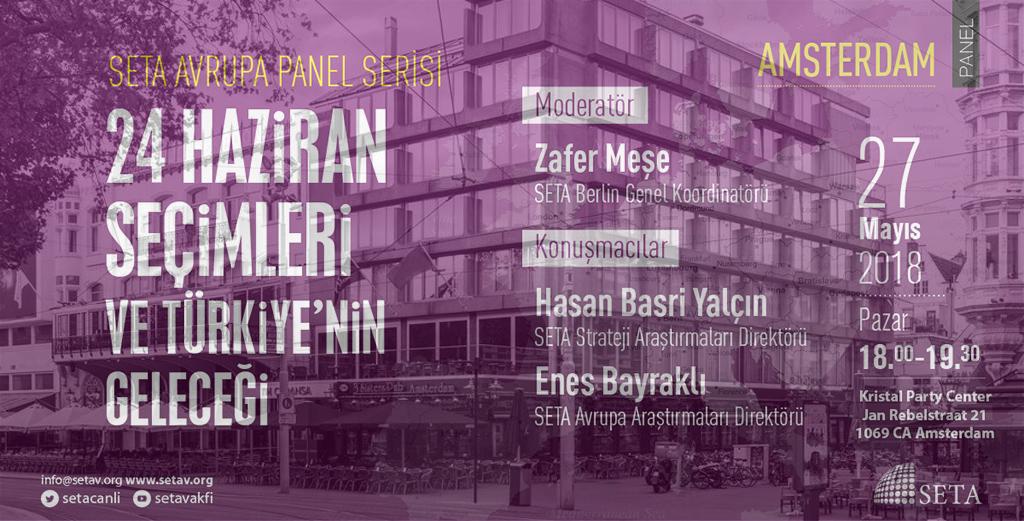 """Amsterdam'da """"24 Haziran Seçimleri ve Türkiye'nin Geleceği"""" Paneli Gerçekleştirildi"""