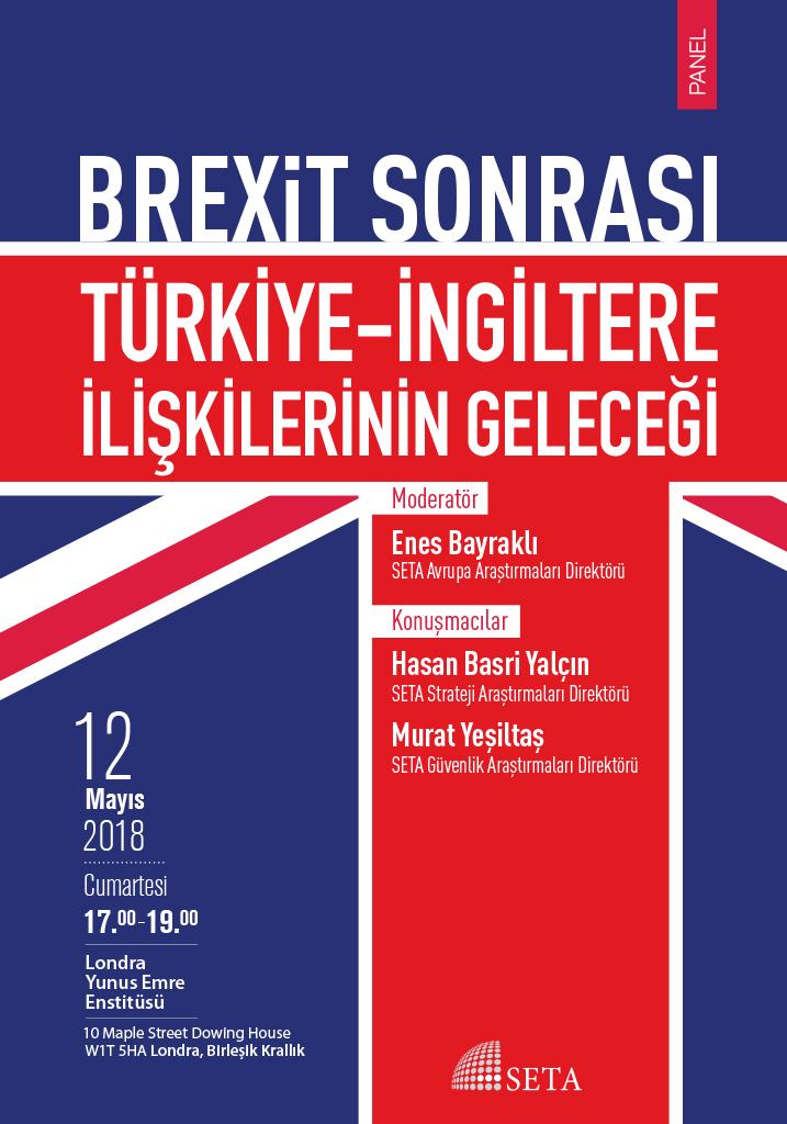 Panel: Brexit Sonrası Türkiye-İngiltere İlişkilerinin Geleceği
