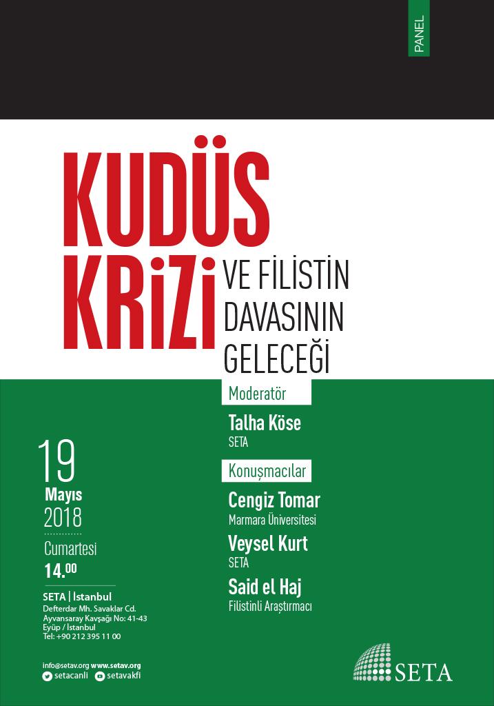 Panel: Kudüs Krizi ve Filistin Davasının Geleceği