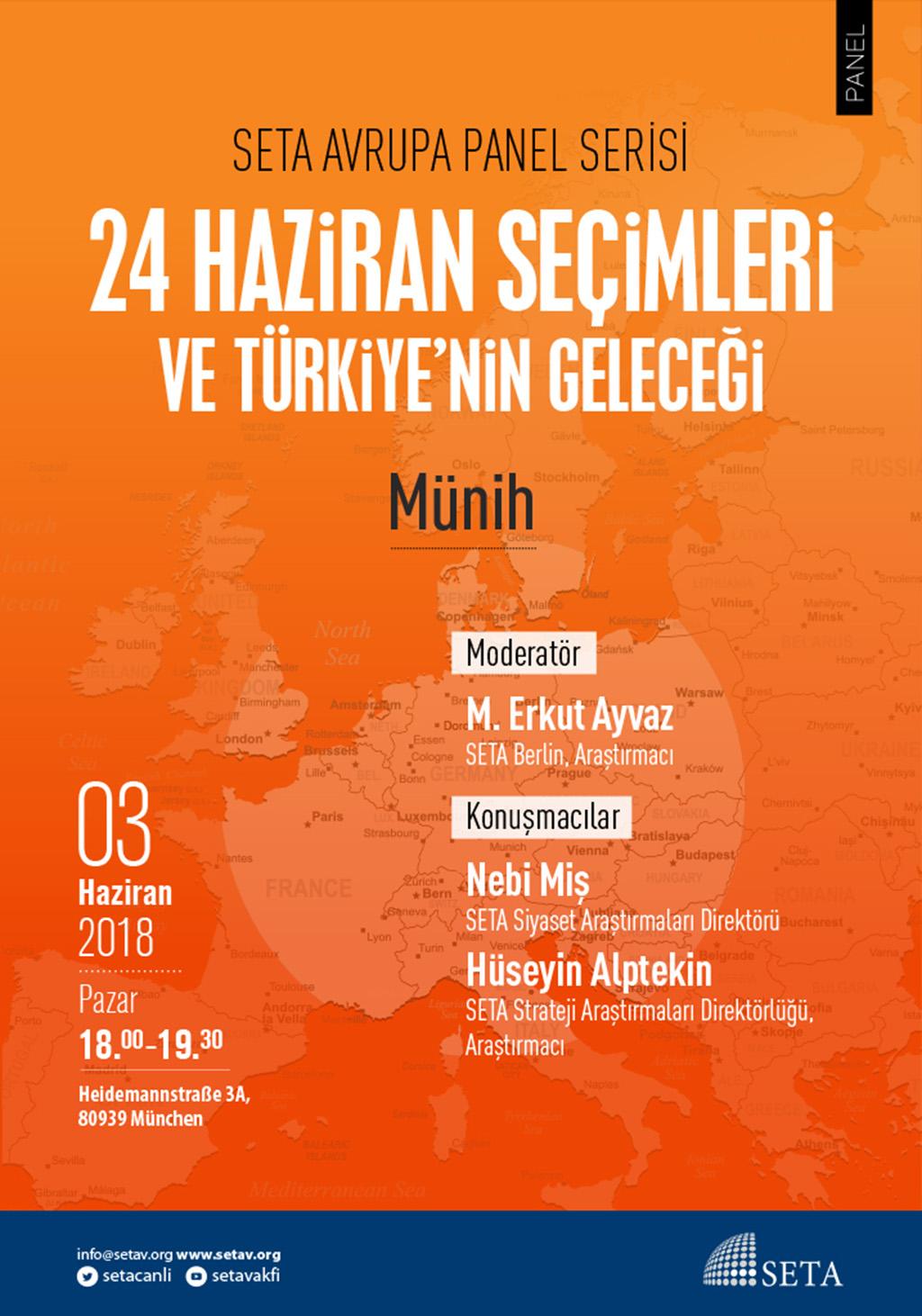 Panel: Münih   24 Haziran Seçimleri ve Türkiye'nin Geleceği