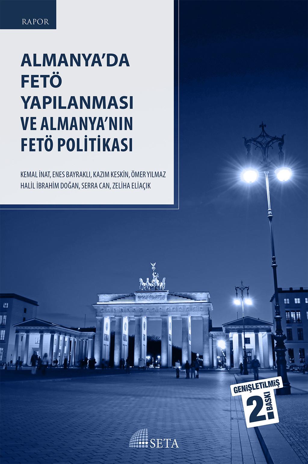 Rapor: Almanya'da FETÖ Yapılanması ve Almanya'nın FETÖ Politikası