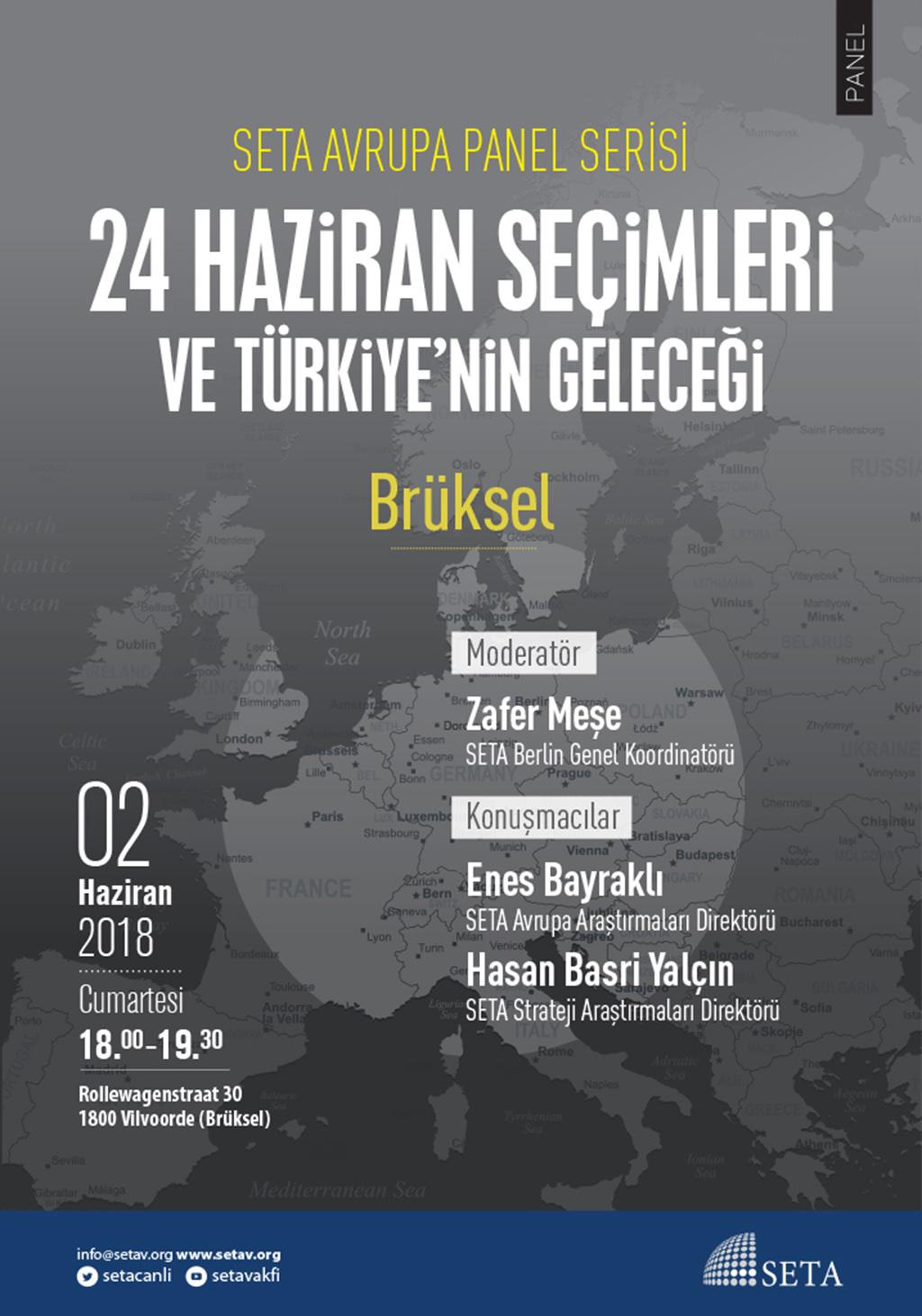 Panel: Brüksel   24 Haziran Seçimleri ve Türkiye'nin Geleceği