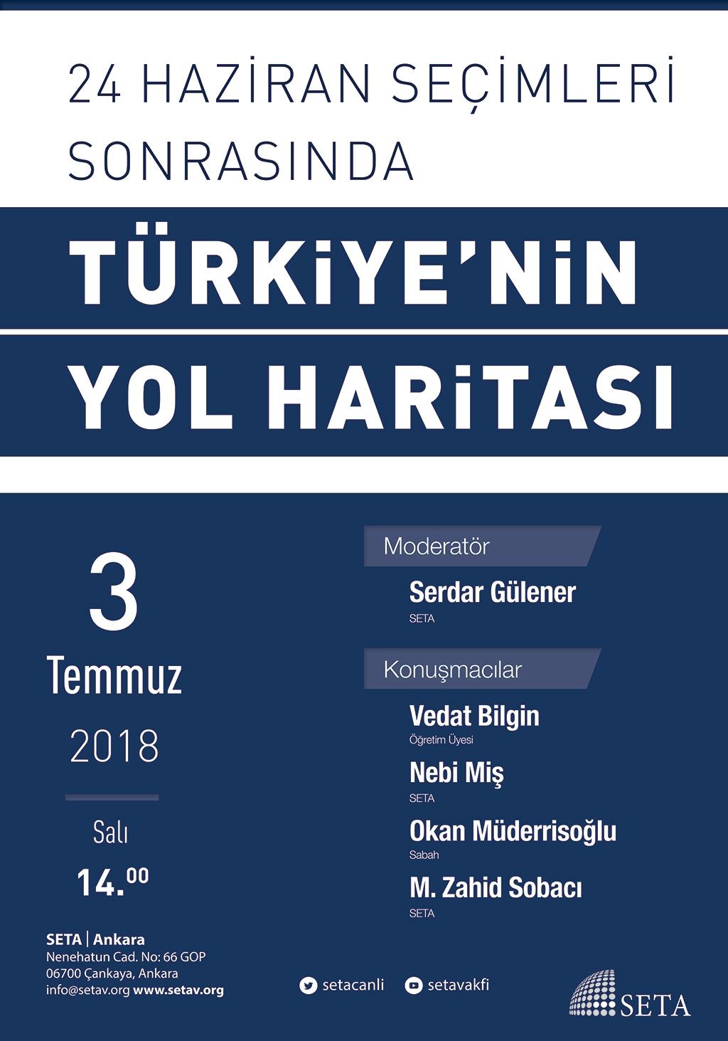 Panel: 24 Haziran Seçimleri Sonrasında Türkiye'nin Yol Haritası