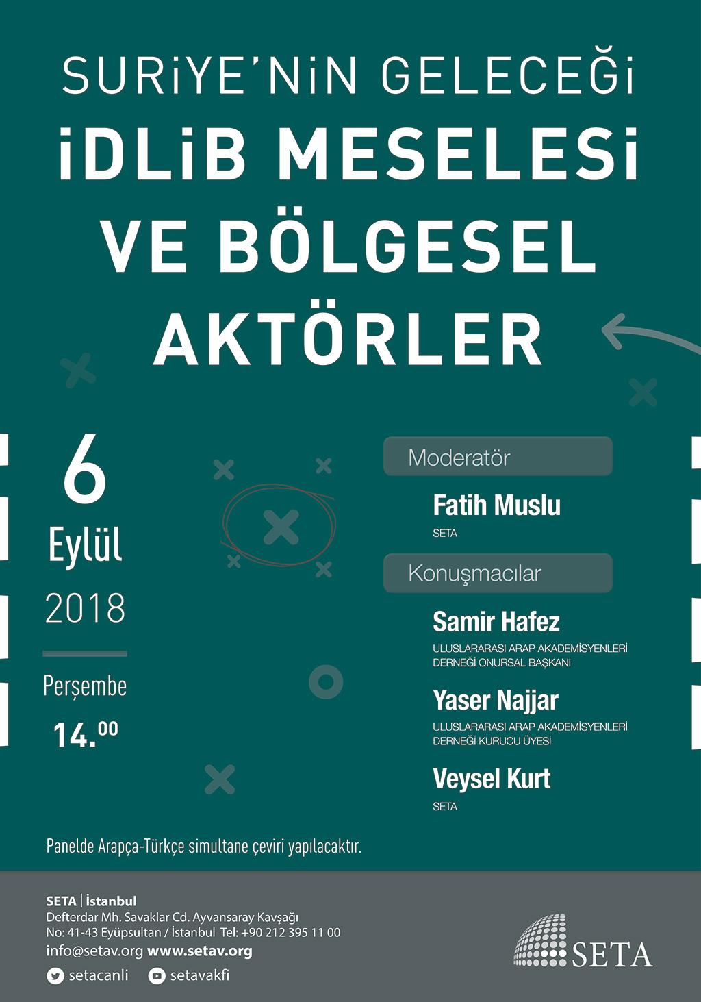 Panel: Suriye'nin Geleceği, İdlib Meselesi ve Bölgesel Aktörler