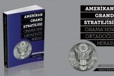 Kitap: Amerikan Grand Stratejisi  Obama'nın Ortadoğu Mirası