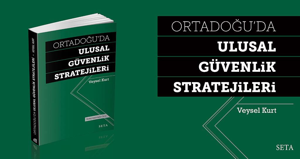 Kitap: Ortadoğu'da Ulusal Güvenlik Stratejileri