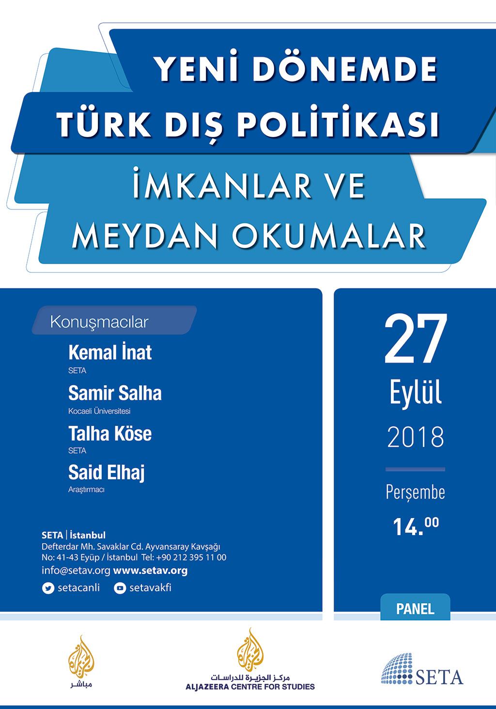 Panel: Yeni Dönemde Türk Dış Politikası | İmkânlar ve Meydan Okumalar