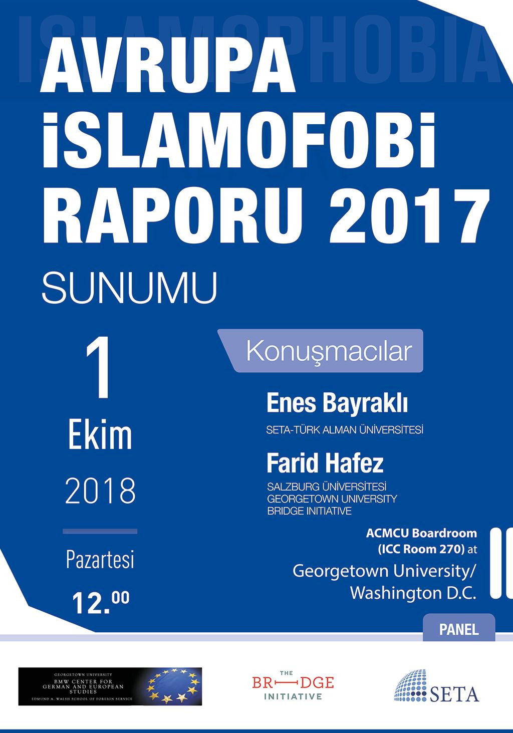 Avrupa İslamofobi Raporu 2017 Sunumu | Georgetown