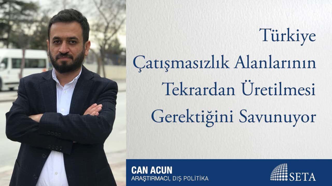 Türkiye Çatışmasızlık Alanlarının Tekrardan Üretilmesi Gerektiğini Savunuyor
