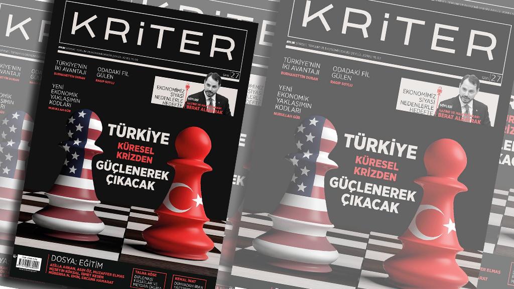 Kriter'in Eylül Sayısı Çıktı: Türkiye Küresel Krizden Güçlenerek Çıkacak
