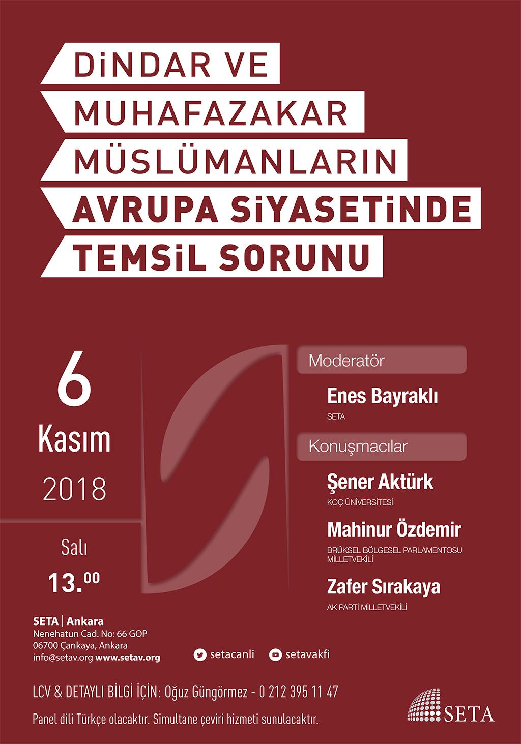 Panel: Dindar Ve Muhafazakâr Müslümanların Avrupa Siyasetinde Temsil Sorunu