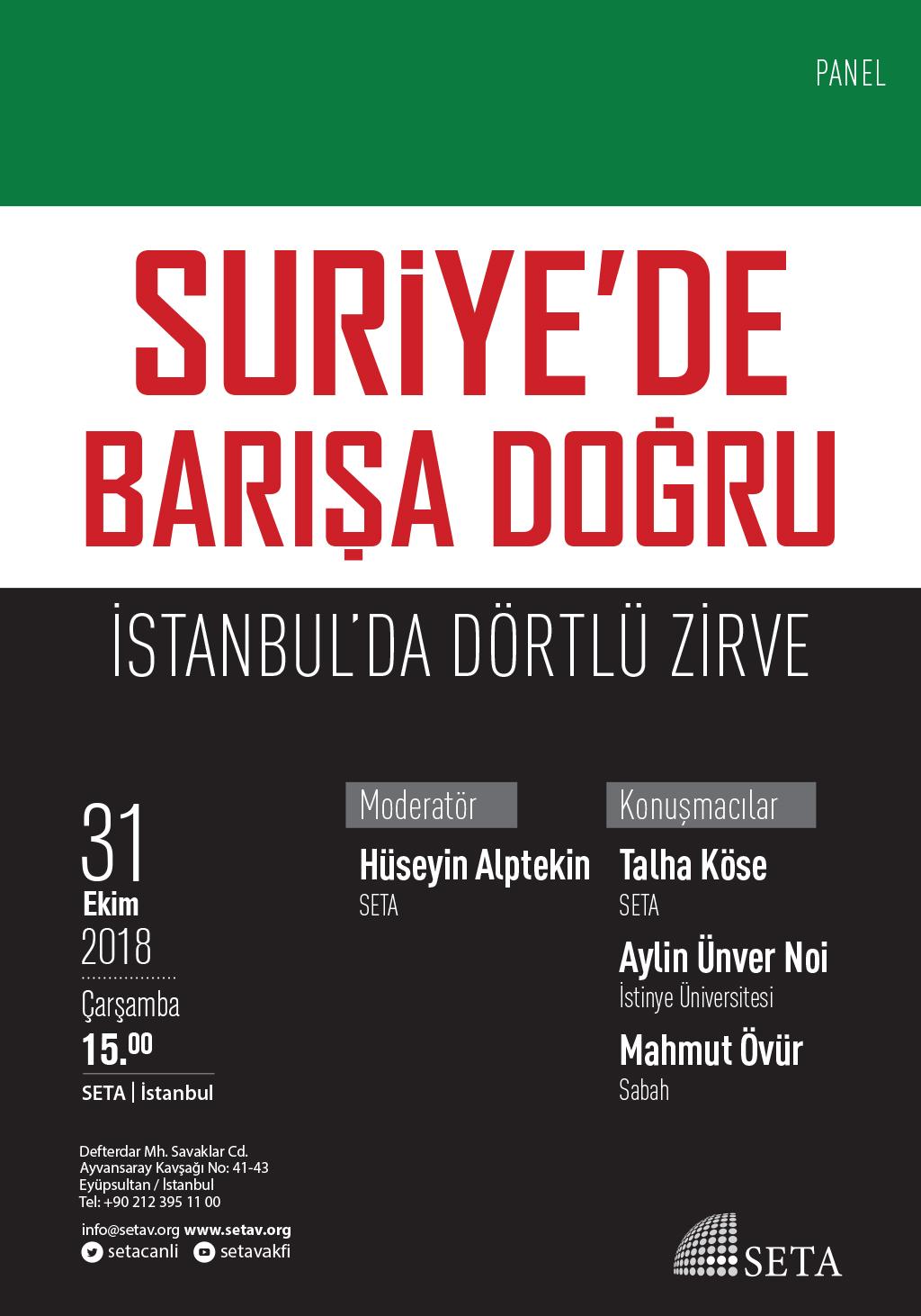 Panel: Suriye'de Barışa Doğru: İstanbul'da Dörtlü Zirve