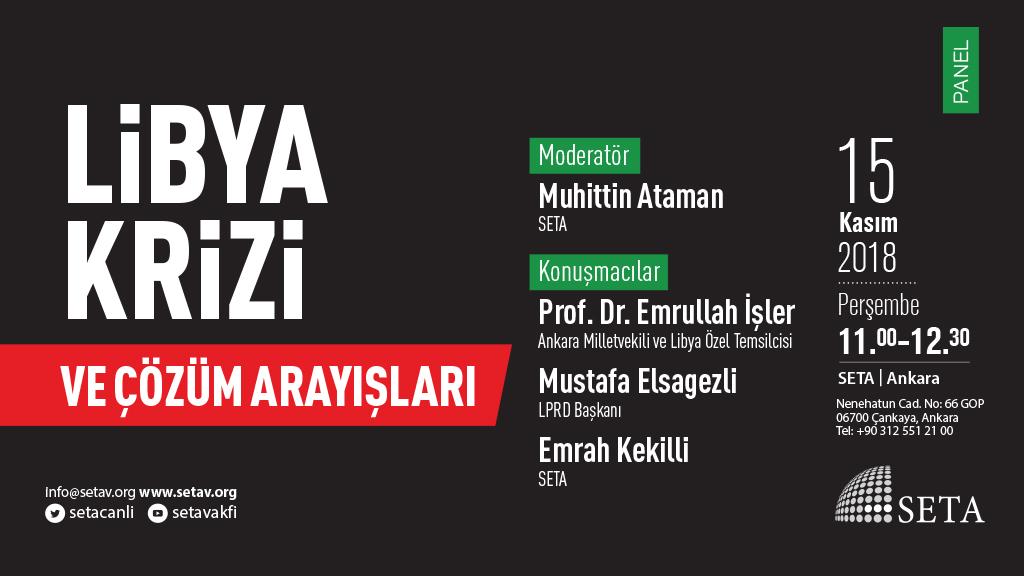 Panel: Libya Krizi ve Çözüm Arayışları