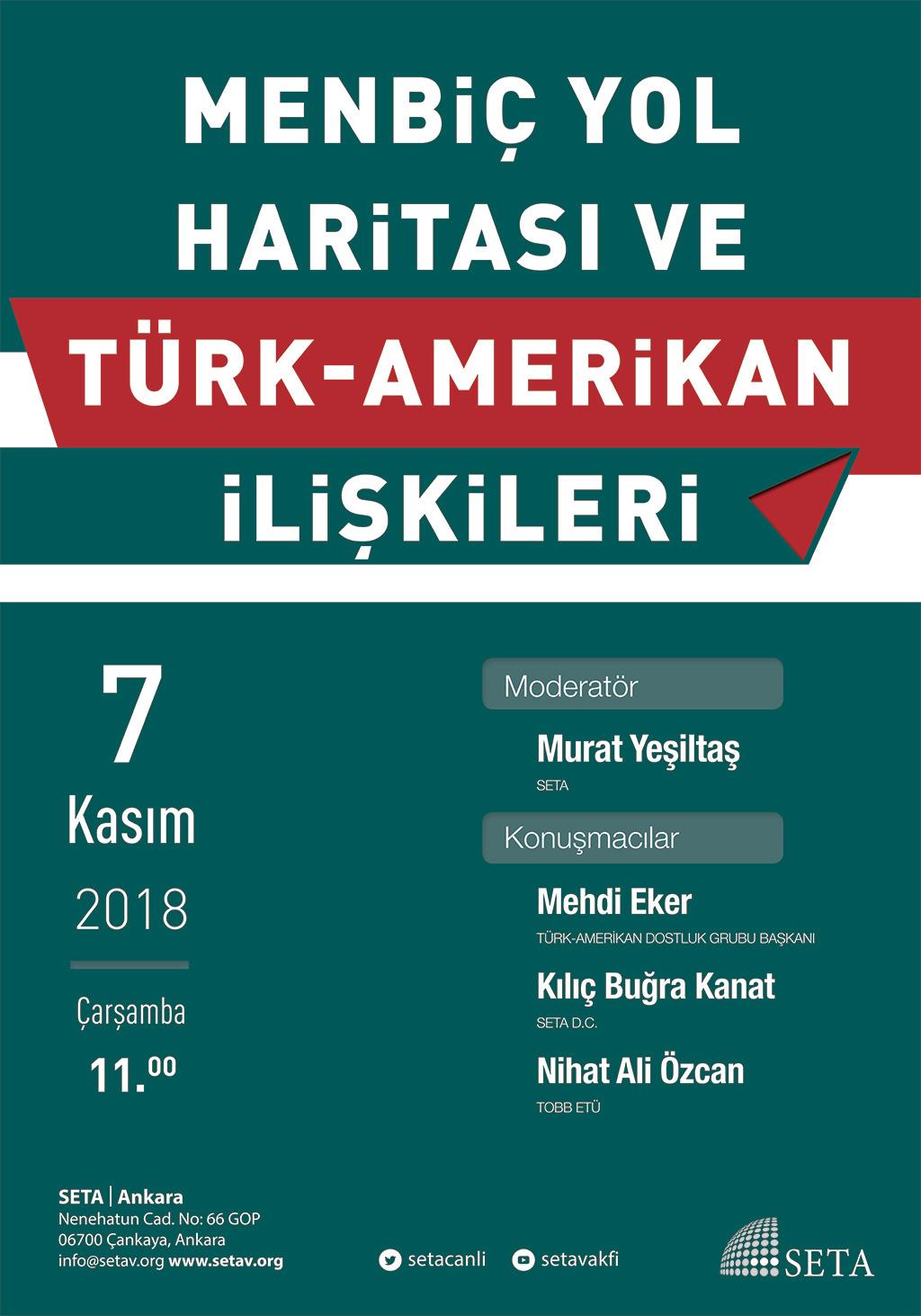 Panel: Menbiç Yol Haritası ve Türk-Amerikan İlişkileri