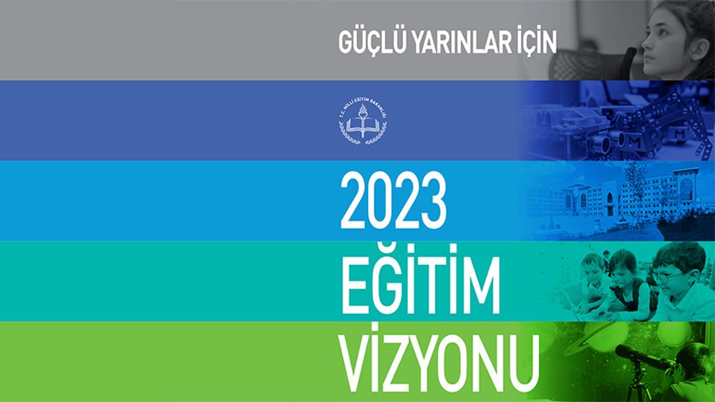 2023 MEB Eğitim Vizyonu