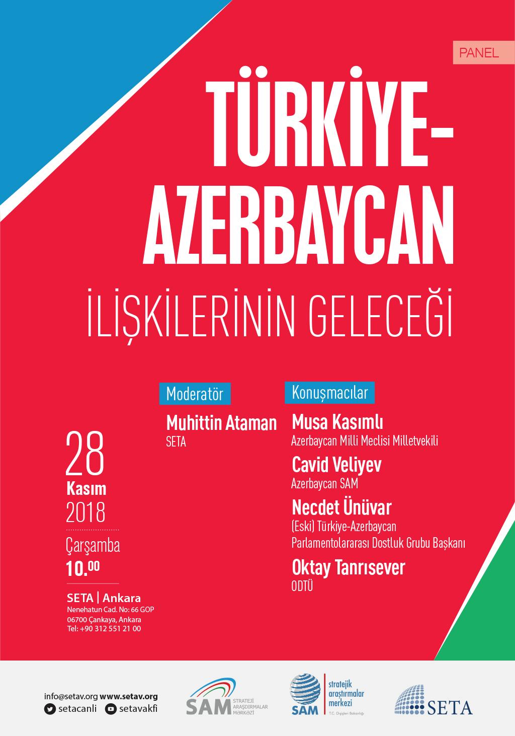 Panel: Türkiye-Azerbaycan İlişkilerinin Geleceği