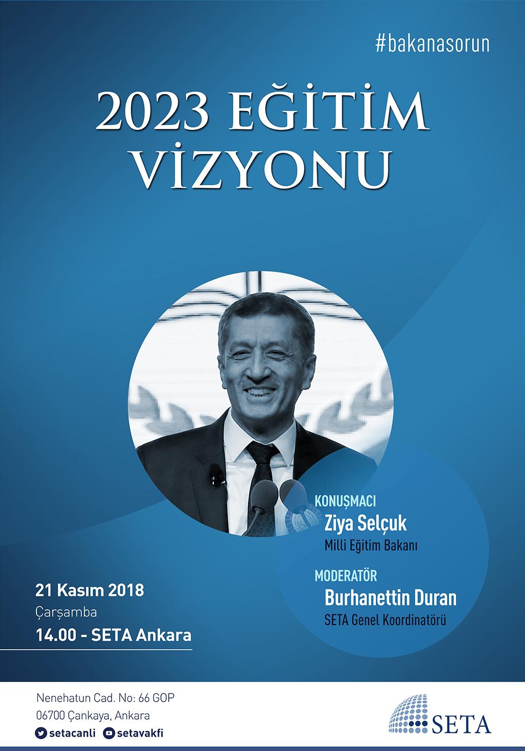Özel Oturum: Milli Eğitim Bakanı Ziya Selçuk ile 2023 Eğitim Vizyonu | #BakanaSorun