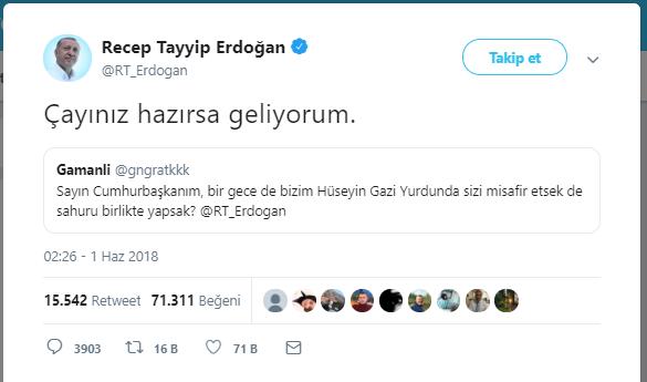 Erdoğan: Çayınız hazırsa geliyorum.