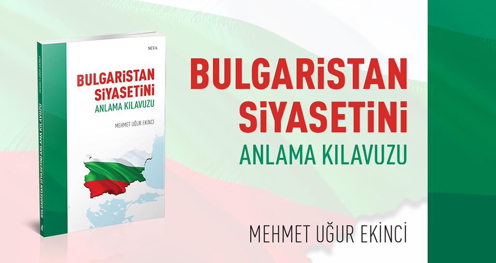 Kitap: Bulgaristan Siyasetini Anlama Kılavuzu