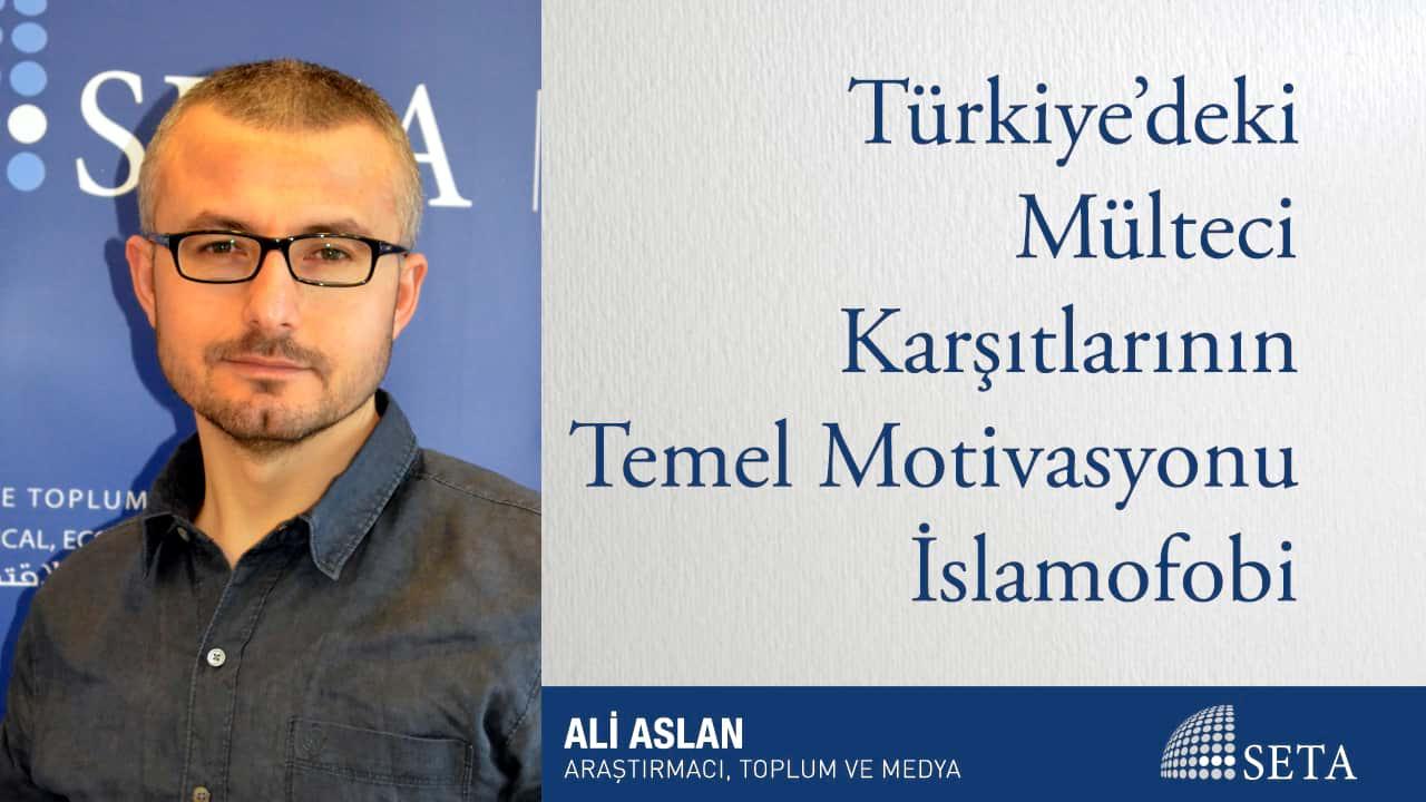 Türkiye'deki Mülteci Karşıtlarının Temel Motivasyonu İslamofobi