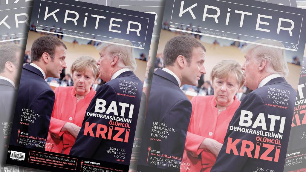Kriter'in Aralık Sayısı Çıktı: Batı Demokrasilerinin Ölümcül Krizi