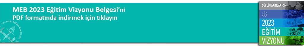MEB 2023 Eğitim Vizyonu Belgesi PDF