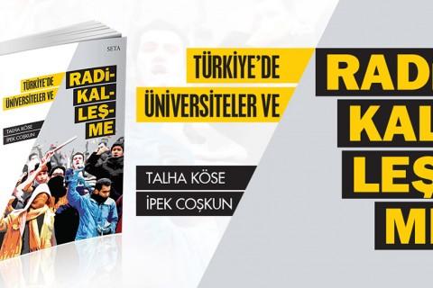 Kitap: Türkiye'de Üniversiteler ve Radikalleşme