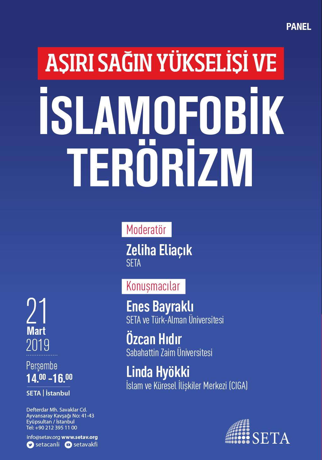 Panel: Aşırı Sağın Yükselişi ve İslamofobik Terörizm