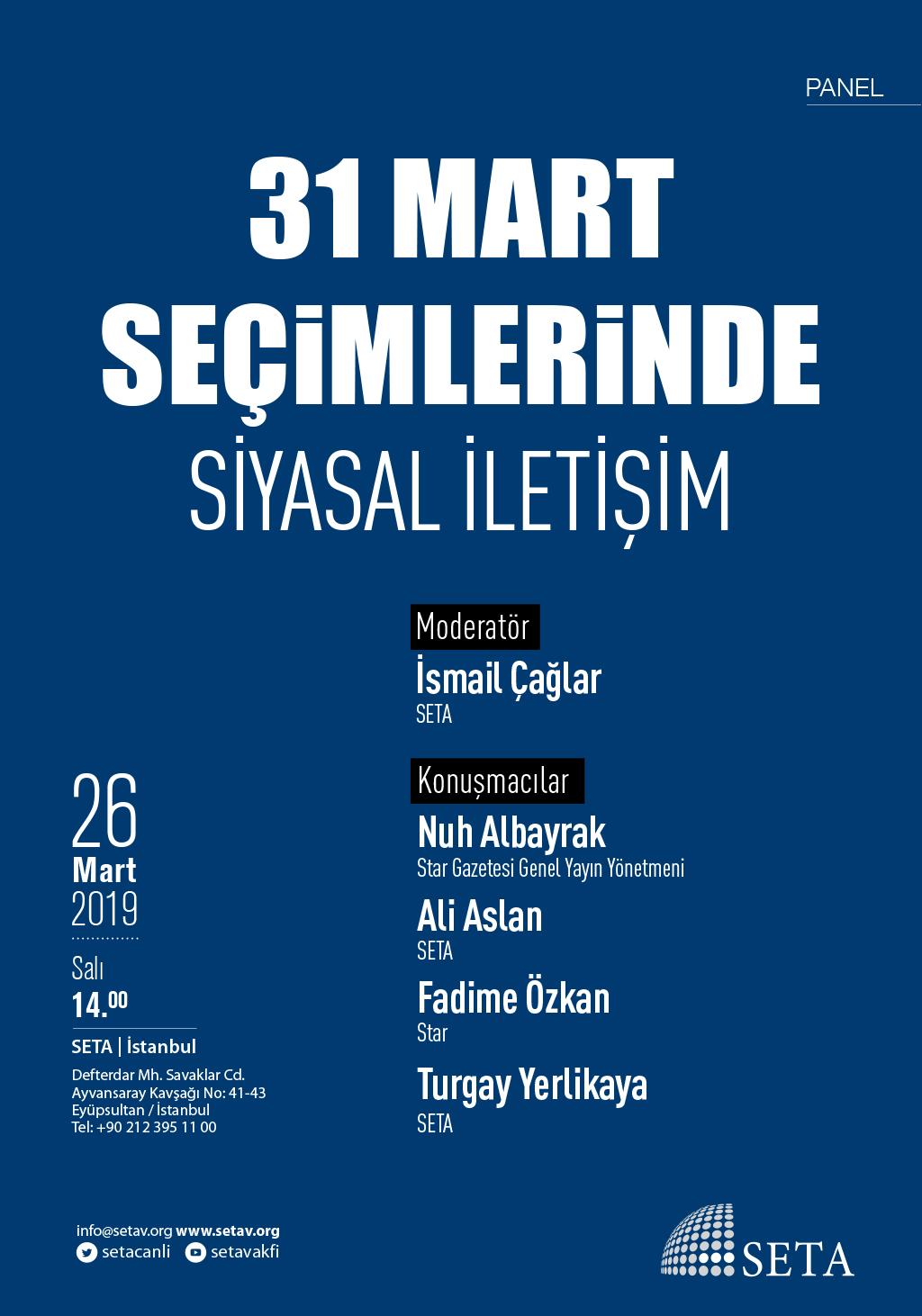 Panel: 31 Mart Seçimlerinde Siyasal İletişim