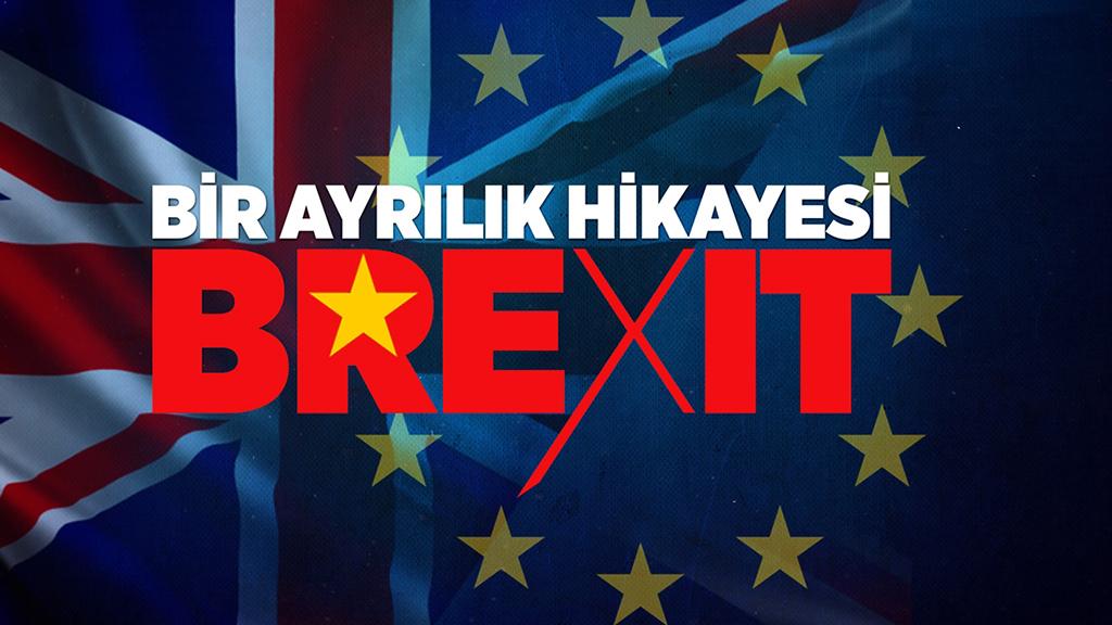 Bir Ayrılık Hikayesi: Brexit