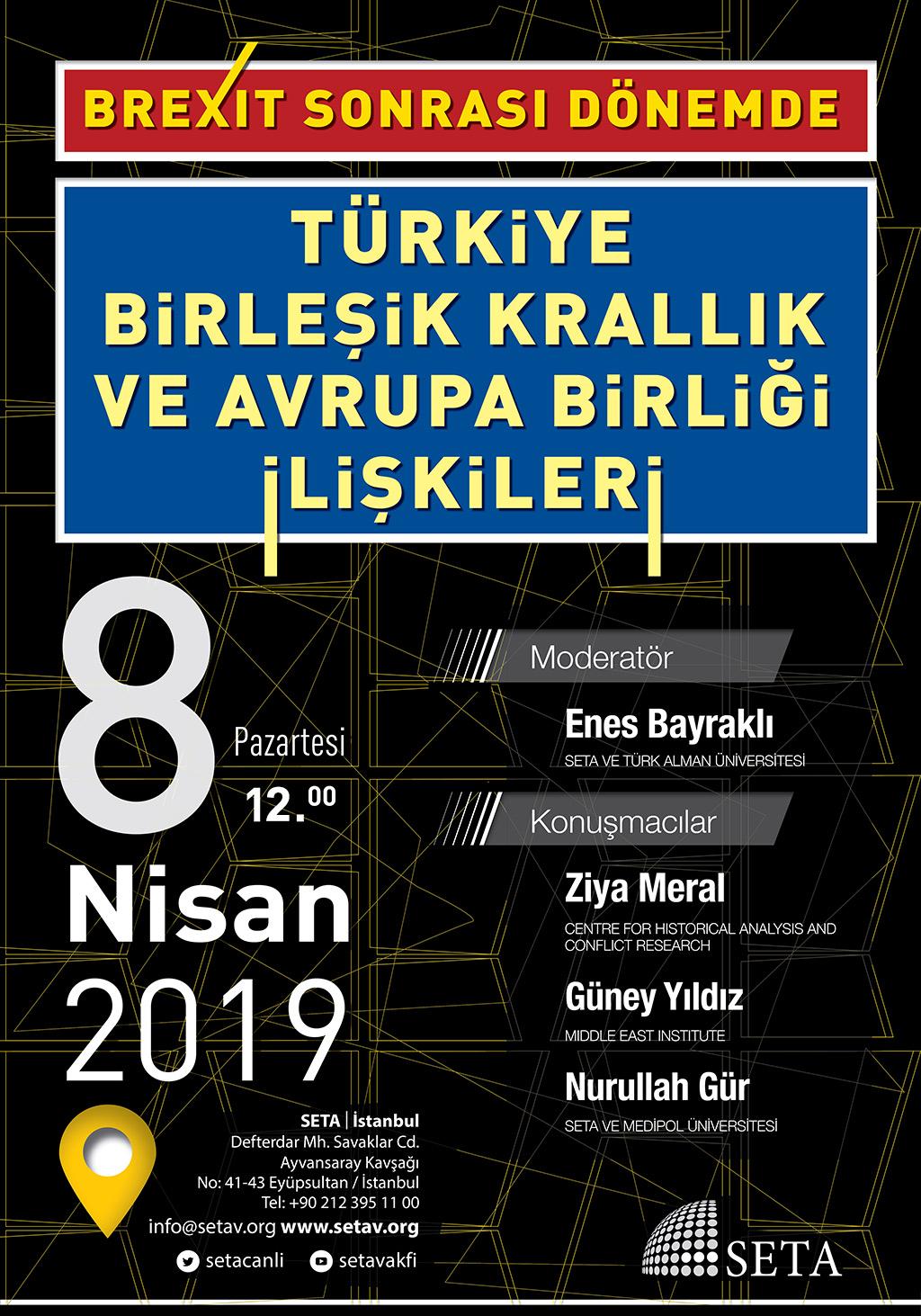 Panel :Brexit Sonrası Dönemde Türkiye, Birleşik Krallık ve Avrupa Birliği İlişkileri