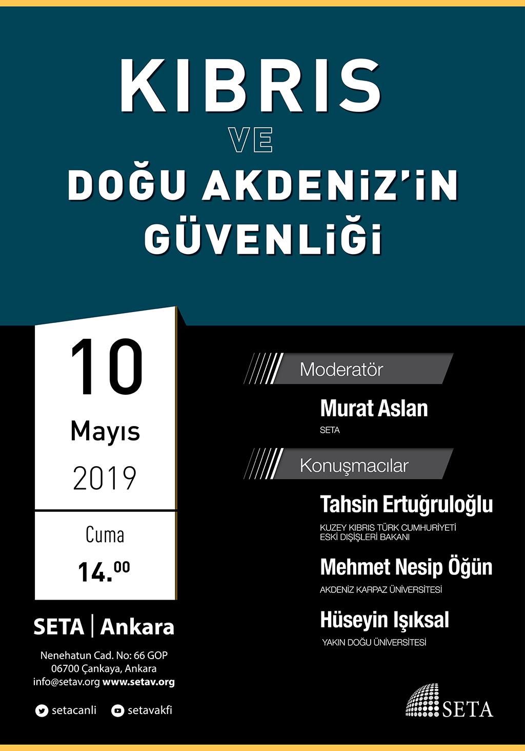 Panel: Kıbrıs ve Doğu Akdeniz'in Güvenliği