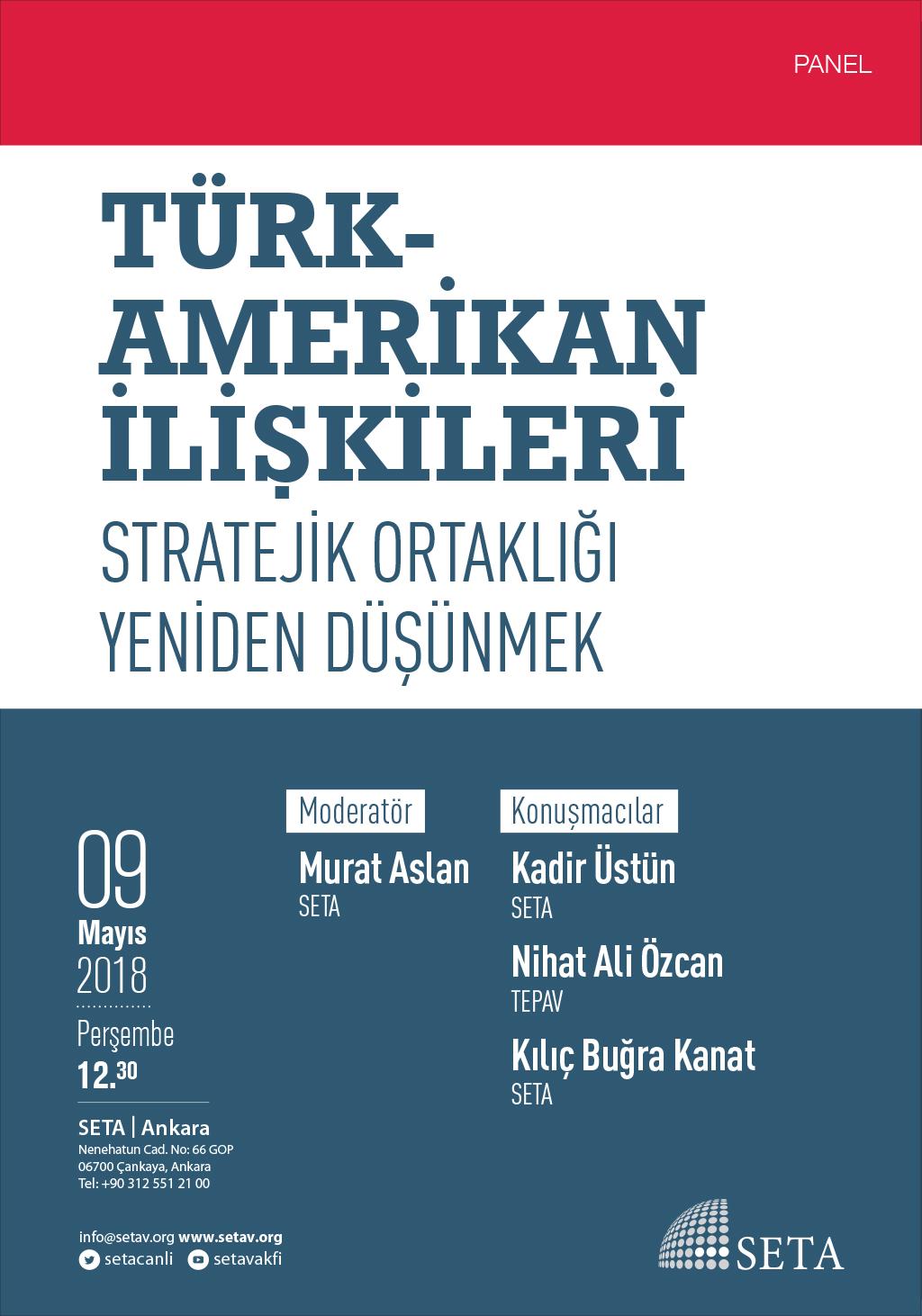 Panel: Türk-Amerikan İlişkileri | Stratejik Ortaklığı Yeniden Düşünmek