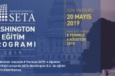 SETA Washington D.C. Eğitim Programı  Yaz 2019