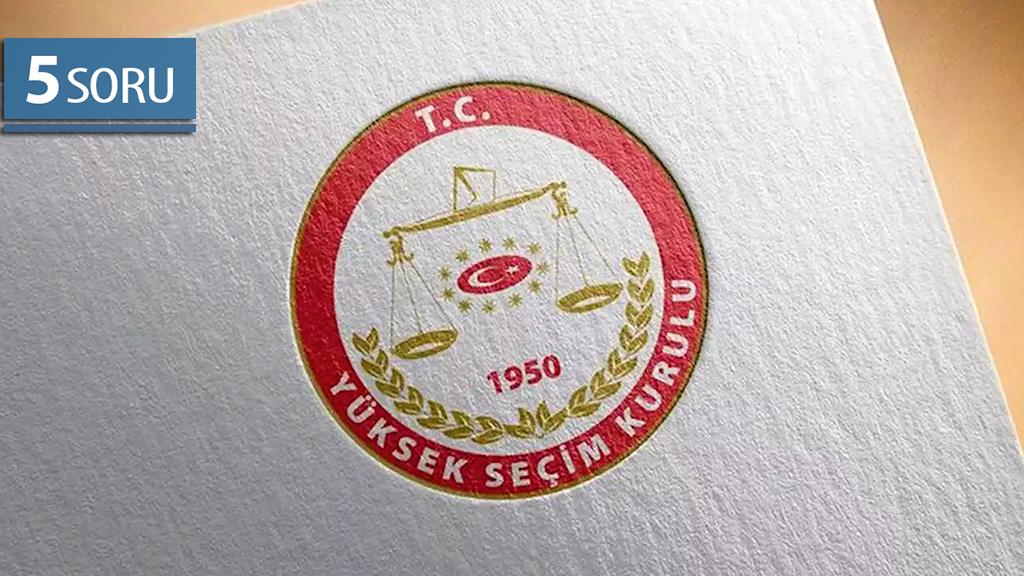 5 Soru: YSK'nın İstanbul Seçimlerini İptal Kararı
