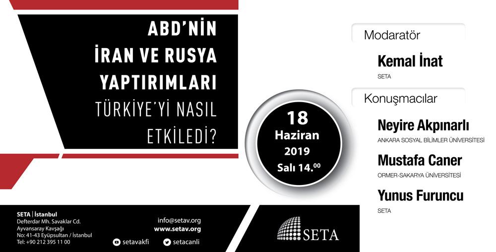 Panel: ABD'nin İran ve Rusya Yaptırımları Türkiye'yi Nasıl Etkiledi?
