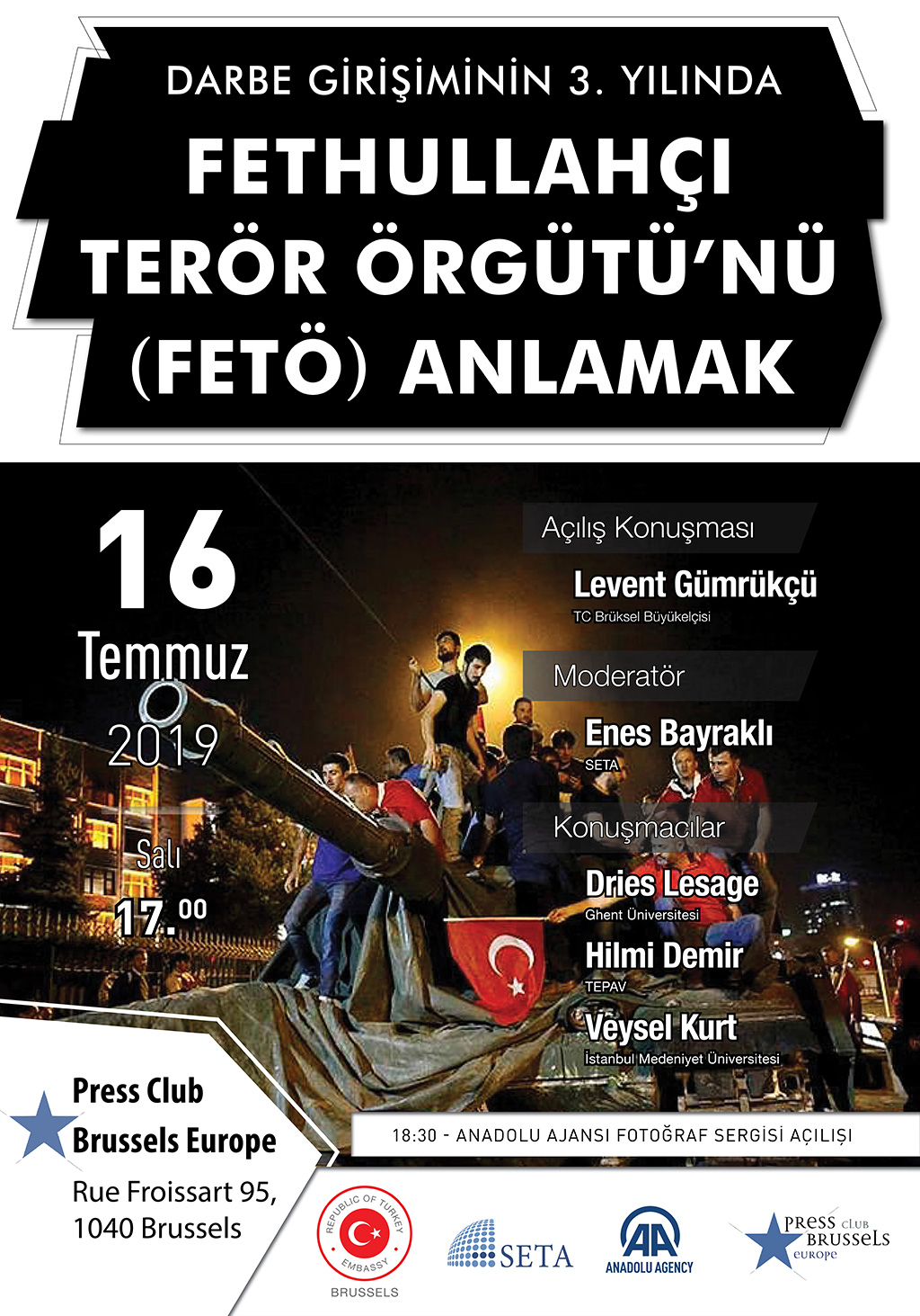 Panel: Three Years After the Coup Attempt in Turkey –  Understanding of the Fethullahist Terrorist Organization (FETO)