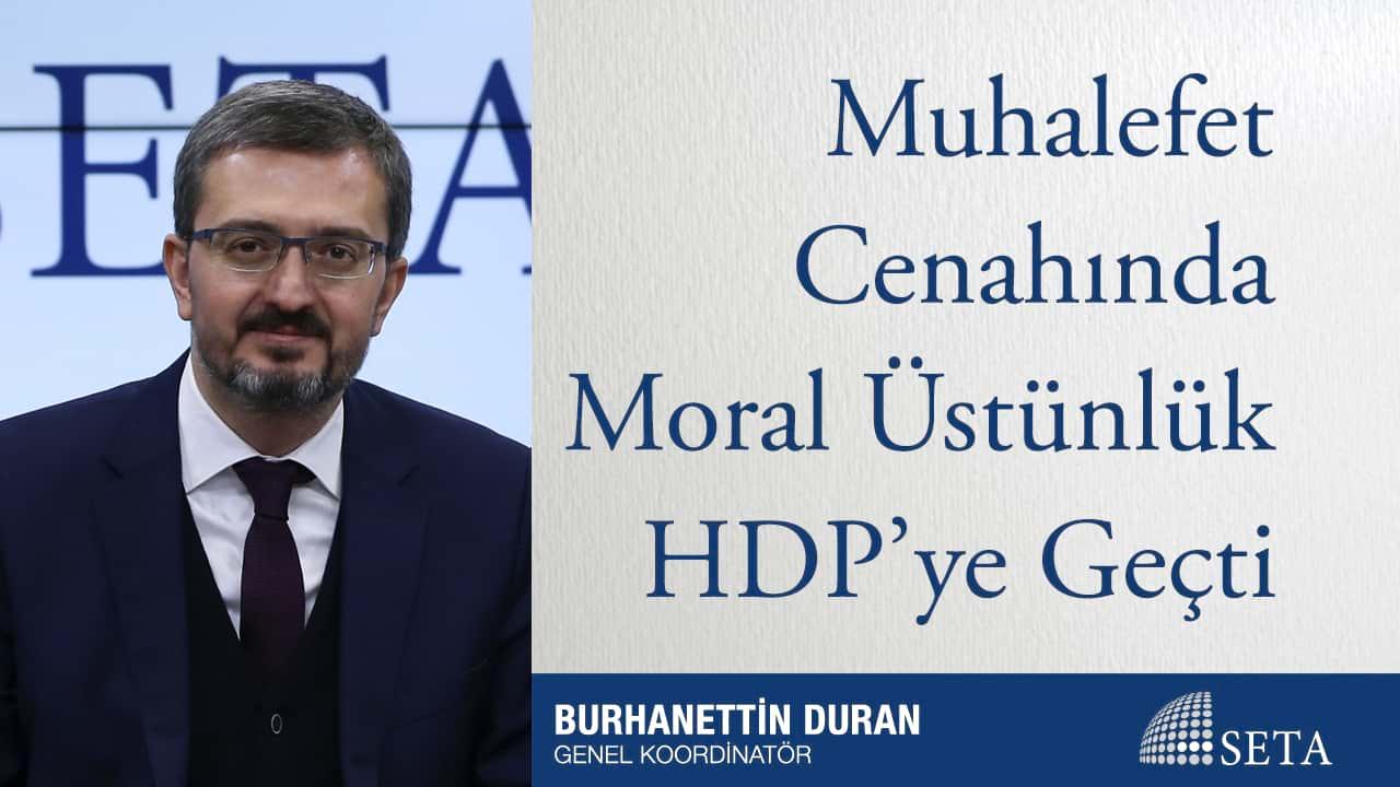 Muhalefet Cenahında Moral Üstünlük HDP'ye Geçti